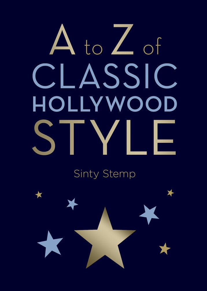A to Z of Classic Hollywood Style